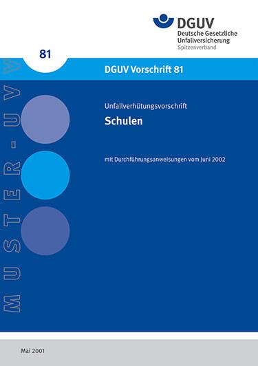 DGUV Vorschrift 81 (Unfallverhütungsvorschrift in Schulen)